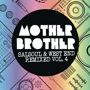 Salsoul & West End Remixed, Vol. 4