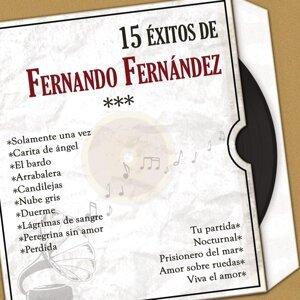 15 Éxitos de Fernando Fernández (Versiones Originales)