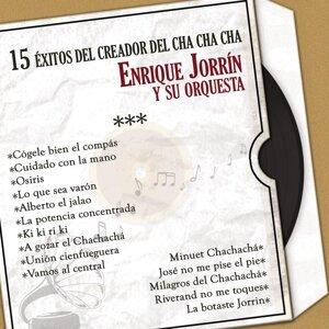 15 Éxitos del Creador del Chachachá Enrique Jorrín (Versiones Originales)