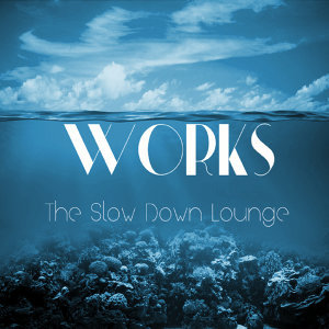 The Slow Down Lounge