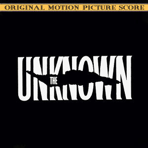 The Unknown (Original Motion Picture Score)