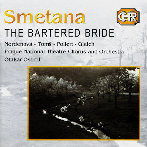 Czech Historical Recordings. Smetana - The Bartered Bride (CD1)