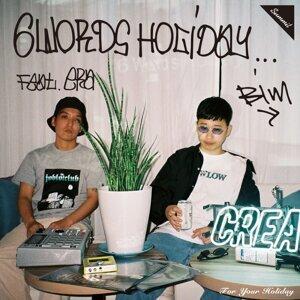 6 Words Holiday feat. ERA (6 Words Holiday feat. ERA)