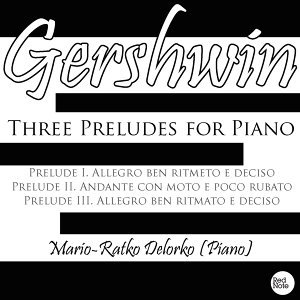 Gershwin: Three Preludes for Piano
