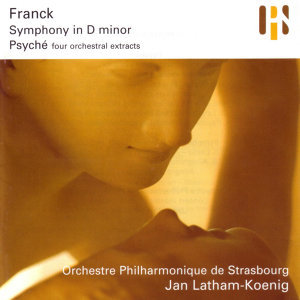 Franck: Symphony in D Minor / Psyché