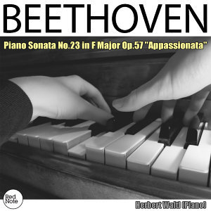 "Beethoven: Piano Sonata No.23 in F Major Op.57 ""Appassionata"""