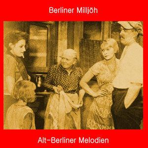Berliner Milljöh: Alt-Berliner Melodien