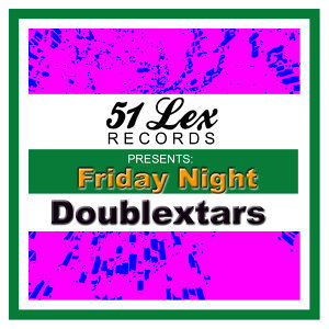 51 Lex Presents Friday Night