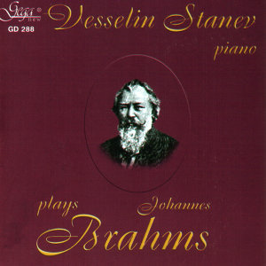 Vesselin Stanev plays Johannes Brahms