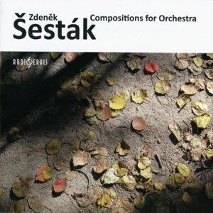 Zdeněk Šesták - Composition for Orchestra