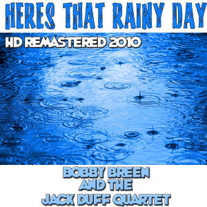 Heres That Rainy Day - HD Remastered 2010