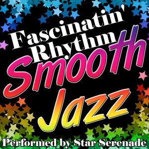 Fascinatin' Rhythm: Smooth Jazz