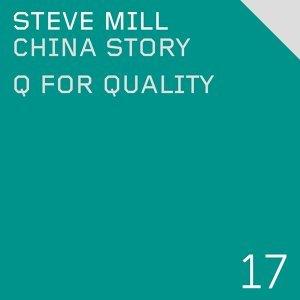 China Story  / Q for Quality