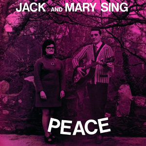 Jack and Mary Sing Peace