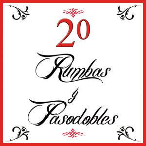 20 Pasodobles Y Rumbas Para Fiestas