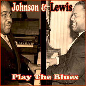 Johnson &  Lewis Play the Blues