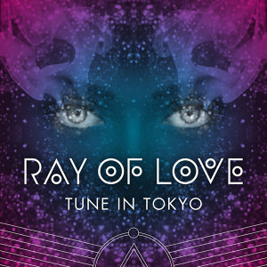 Ray of Love (Radio Edits)