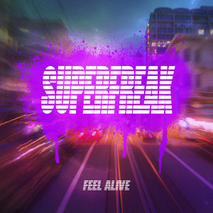 Feel Alive (Remixes)