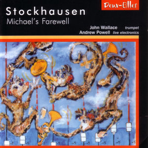 Stockhausen: Michael's Farewell