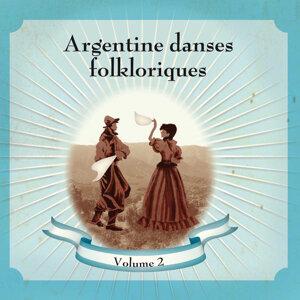 Argentine Danses Folkloriques Volume 2