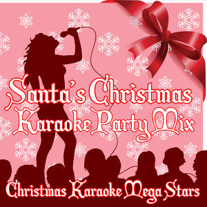 Santa's Christmas Karaoke Party Mix