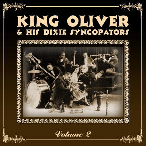 King Oliver's Dixie Syncopators Volume 2