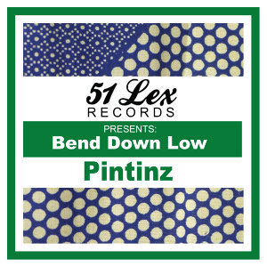 51 Lex Presents Bend Down Low - Single