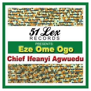 51 Lex Presents Eze Ome Ogo