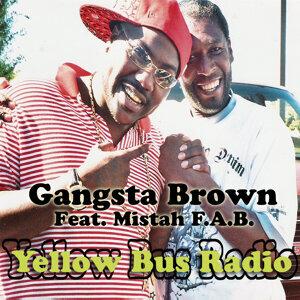 The Best of Gangsta Brown: Yellow Bus Radio, Vol. 1 - EP