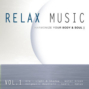 Relax Music: Harmonize Your Body & Soul