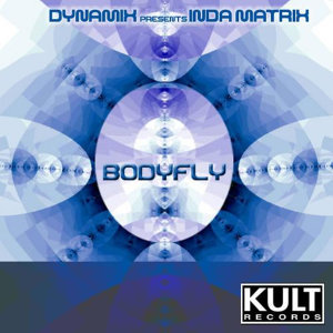 Kult Records Presents: Bodyfly