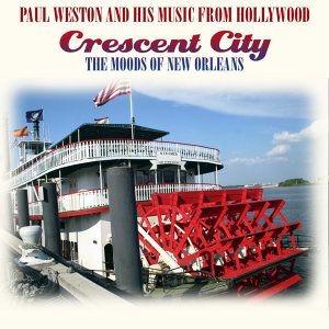 Crescent City - The Moods Of New Orleans