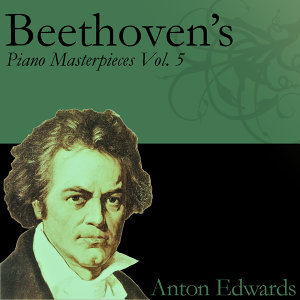 Beethoven's Piano Masterpieces Vol. 5