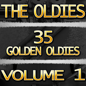 The Oldies (35 Golden Oldies) Vol. 1