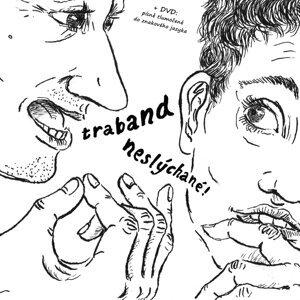Neslýchané / Unheard