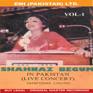 Shahnaz Begum In Concert Vol -1