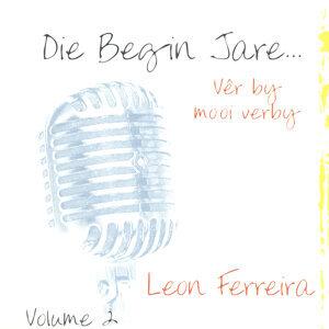 Die Begin Jare... Vêr By Mooi Verby - Volume 2