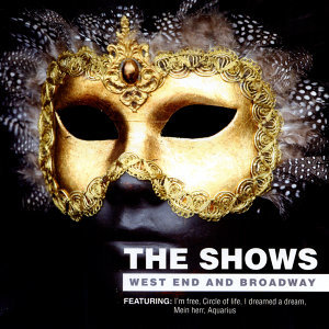 The Shows - West End And Broadway
