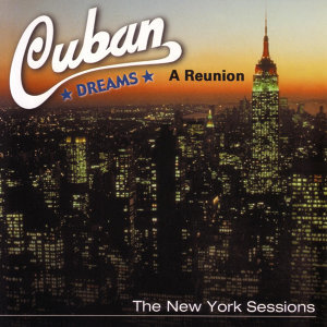 A Reunion: The New York Sessions