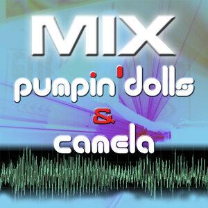 Mix Pumpin´Dolls & Camela Sueños Inalcanzables