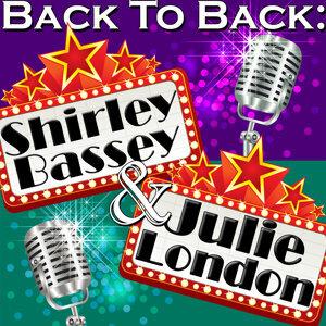 Back To Back: Shirley Bassey & Julie London