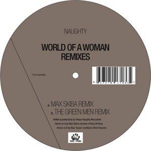World Of A Woman Remixes