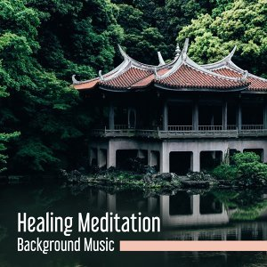 Healing Meditation Background Music – Serenity Nature Sounds, Music for Meditation, Yoga Music, New Age Zone