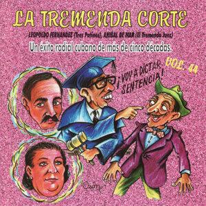 La Tremenda Corte: Un Exito Radial Cubano De Mas De 5 Decadas, Vol. 44