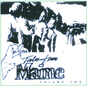 Tales of Maine Vol. 2