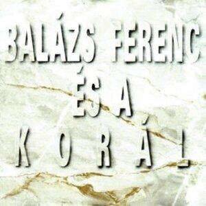 Balázs Ferenc és a Korál