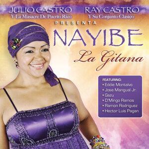 """Ray Castro y Julio Castro Presenta Nayibe """"La Gitana"""""""