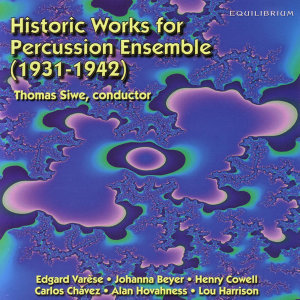 Historic Works for Percussion Ensemble (1931-1942)