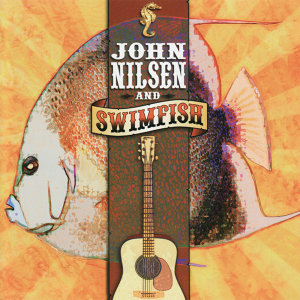 John Nilsen and Swimfish