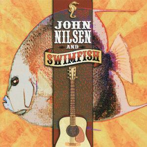 John Nilsen and Swimfish